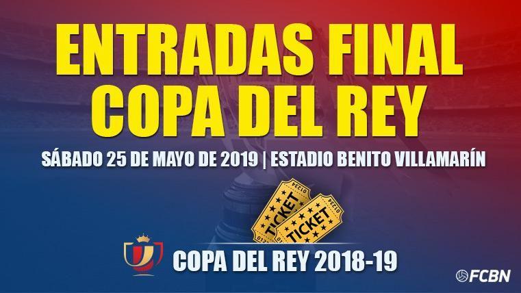 Entradas Final Copa del Rey 2019: FC Barcelona vs Valencia