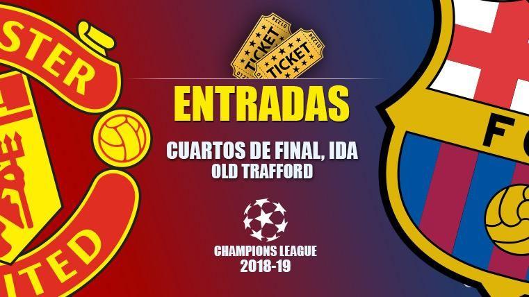 Entradas Manchester United vs FC Barcelona - Champions League 2018-2019