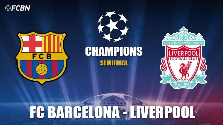 FC Barcelona-Liverpool en semifinales de la Champions League 2018-19