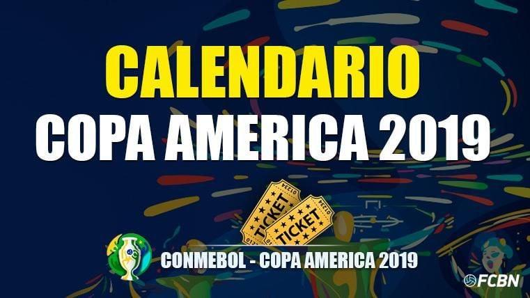 Calendario Copa América 2019 - Todos los partidos