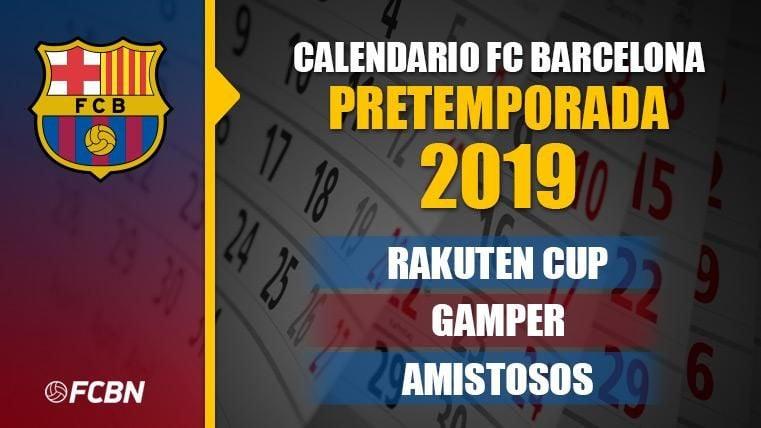 Calendario FC Barcelona - Pretemporada 2019